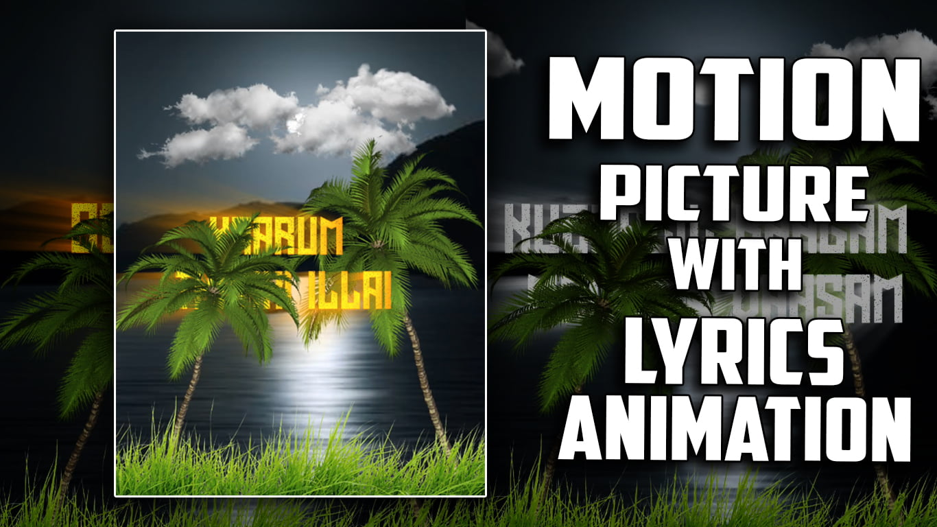 3D Motion Picture with Lyrics Animation Alight motion Tutorial Tamil | Tamil Vra Tech